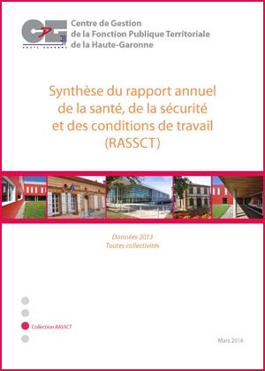 Couverture de la publication Synthèse du Rapport Annuel de la Sécurité, de la Santé et des Conditions de Travail (RASSCT) - Données 2013 (ensemble des collectivités de la Haute-Garonne)